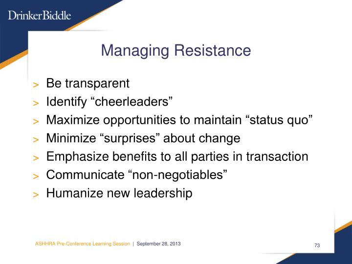 Managing Resistance
