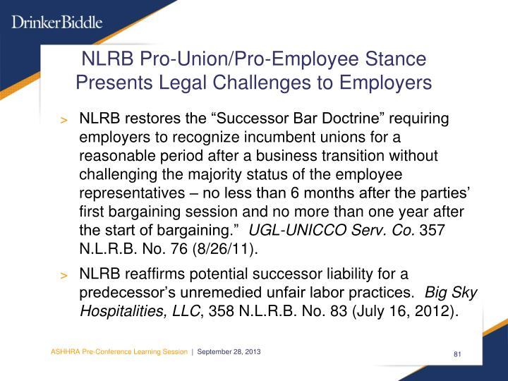 NLRB Pro-Union/Pro-Employee Stance