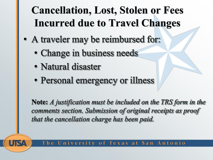 Cancellation, Lost, Stolen or Fees Incurred due to Travel Changes