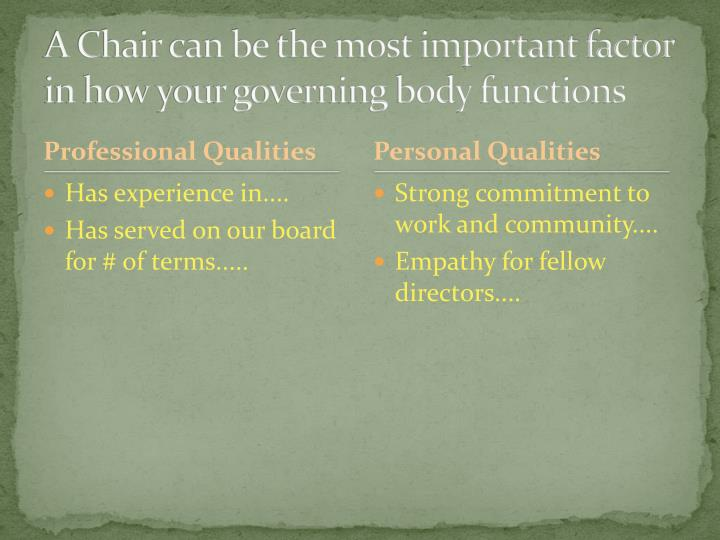 A Chair can be the most important factor in how your governing body functions