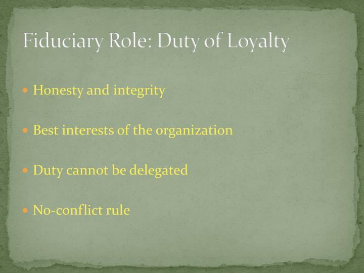 Fiduciary Role: Duty of Loyalty
