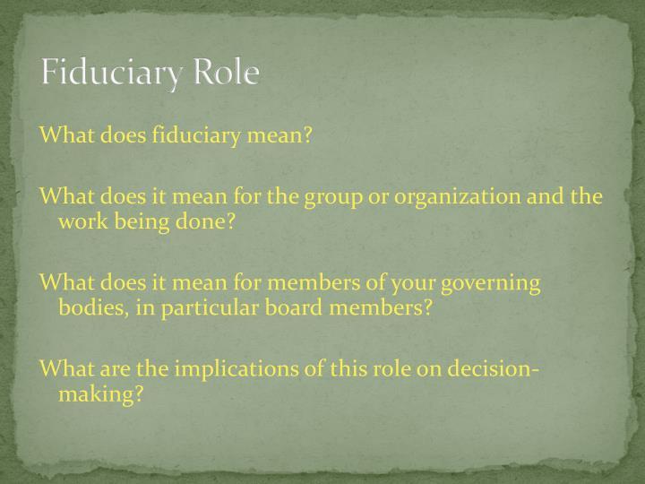 Fiduciary Role