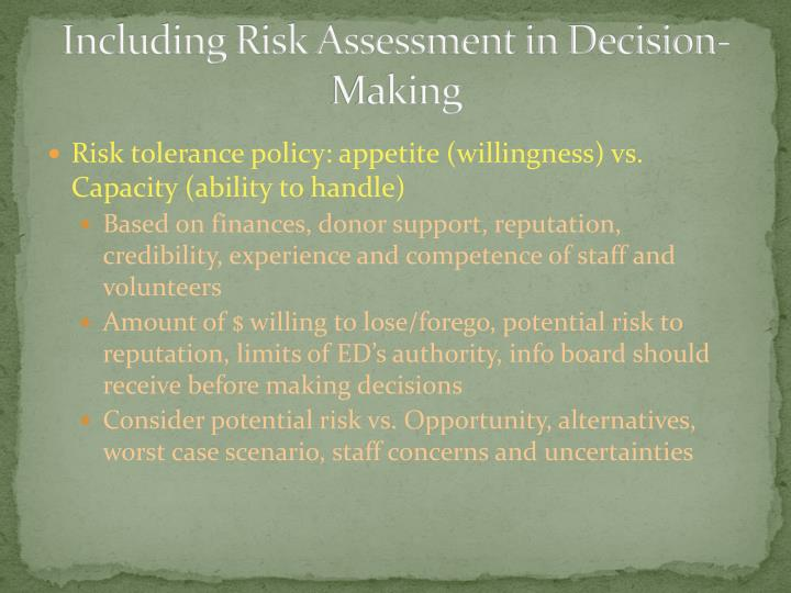 Including Risk Assessment in Decision-Making