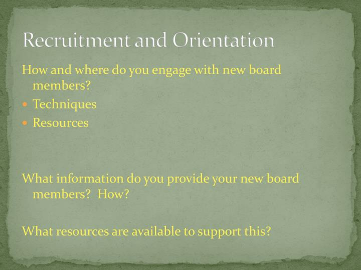 Recruitment and Orientation
