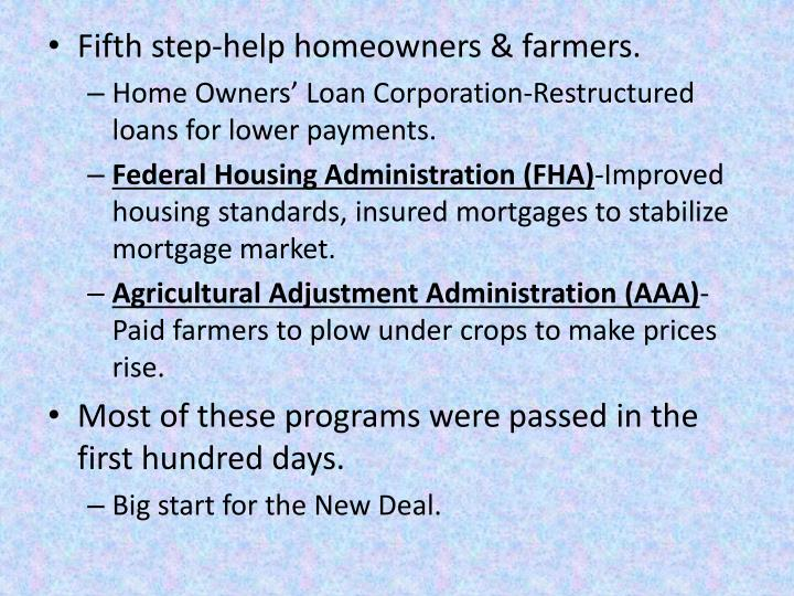 Fifth step-help homeowners & farmers.