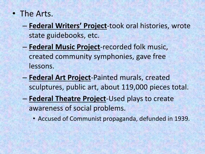 The Arts.