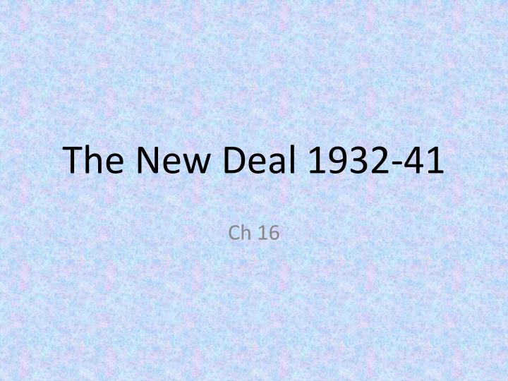 The new deal 1932 41