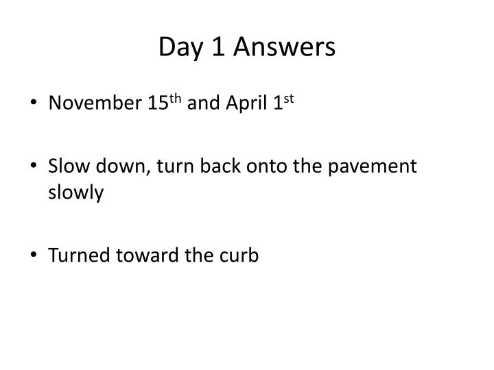 Day 1 answers