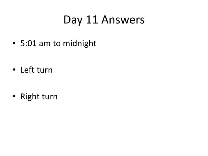 Day 11 Answers
