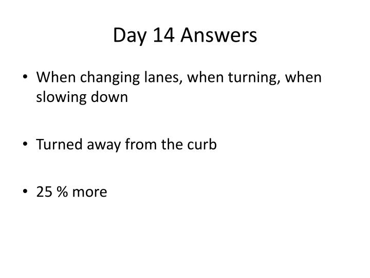 Day 14 Answers