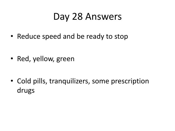 Day 28 Answers