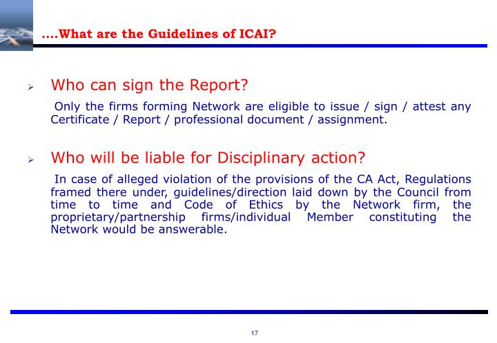 ….What are the Guidelines of ICAI?