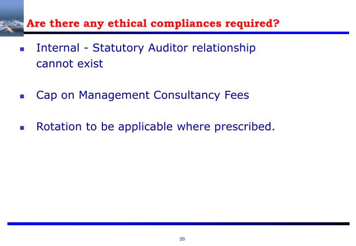 Are there any ethical compliances required?