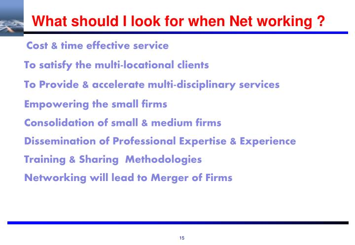 What should I look for when Net working ?
