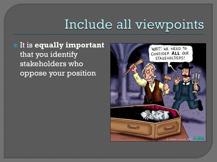 Include all viewpoints