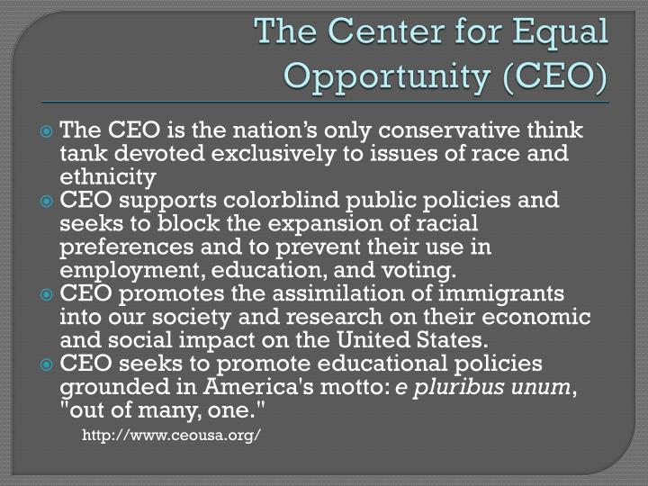 The Center for Equal Opportunity (CEO)
