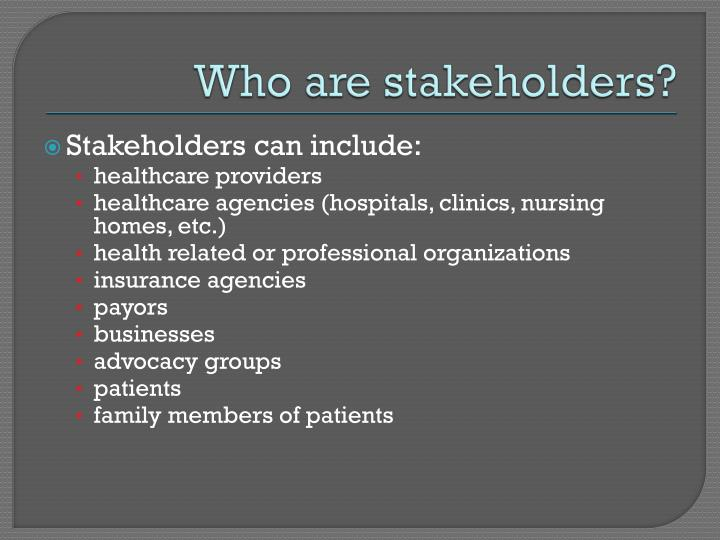 Who are stakeholders1