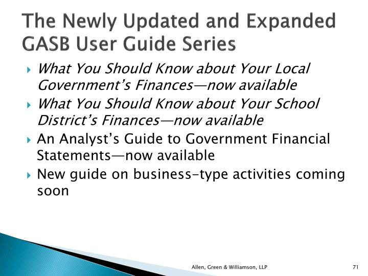 The Newly Updated and Expanded GASB User Guide Series