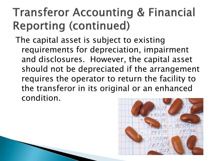 Transferor Accounting & Financial Reporting (continued)