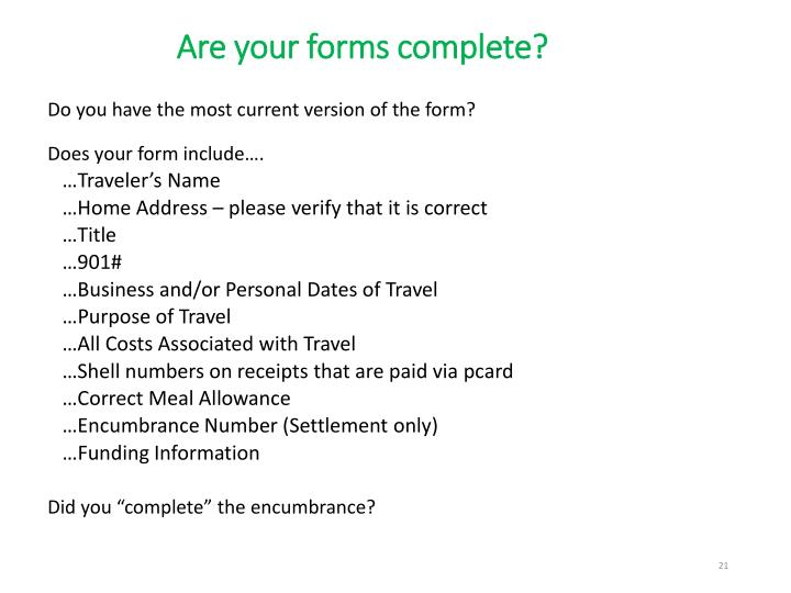 Are your forms complete?