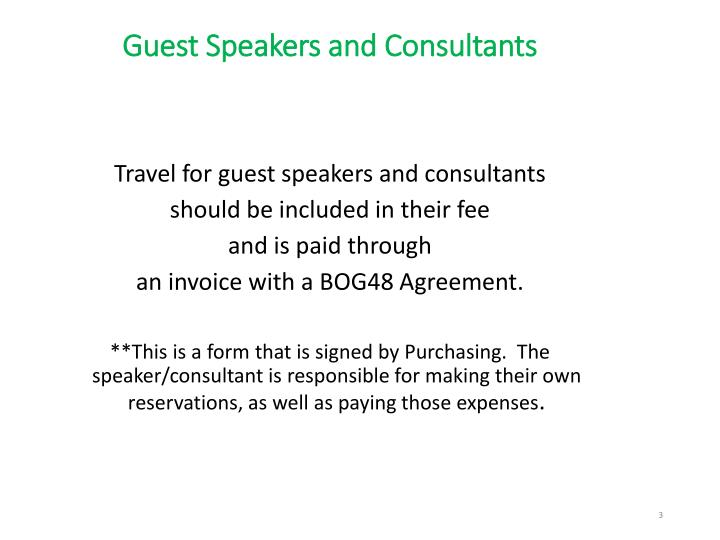 Guest speakers and consultants