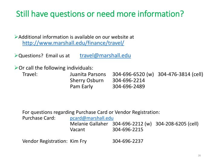 Still have questions or need more information?