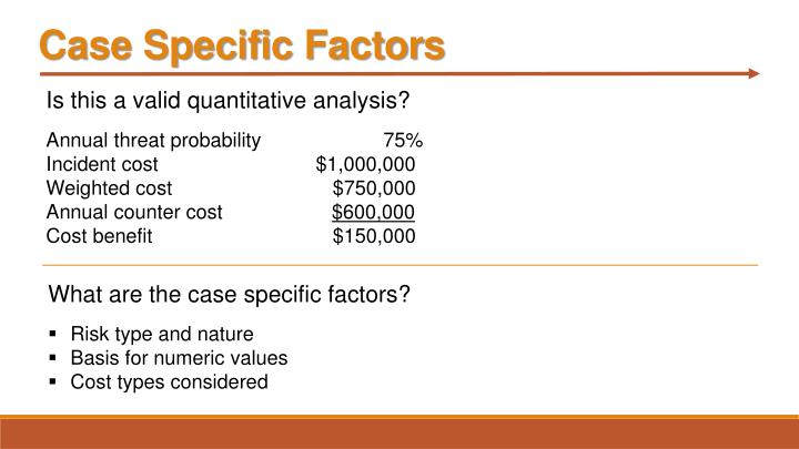 Case Specific Factors