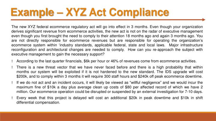 Example – XYZ Act Compliance