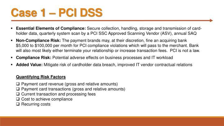 Case 1 – PCI DSS