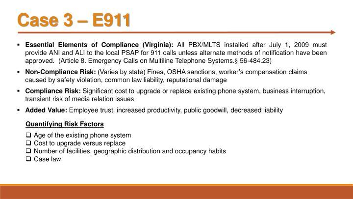 Case 3 – E911