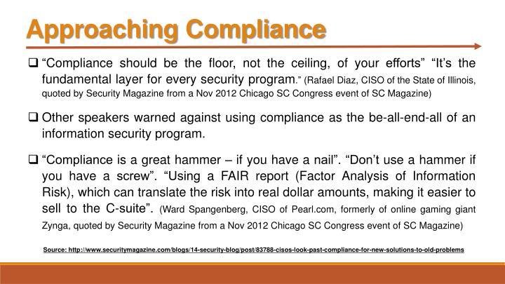Approaching Compliance