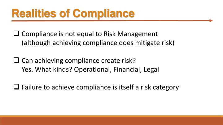 Realities of Compliance