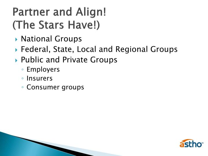 Partner and Align!