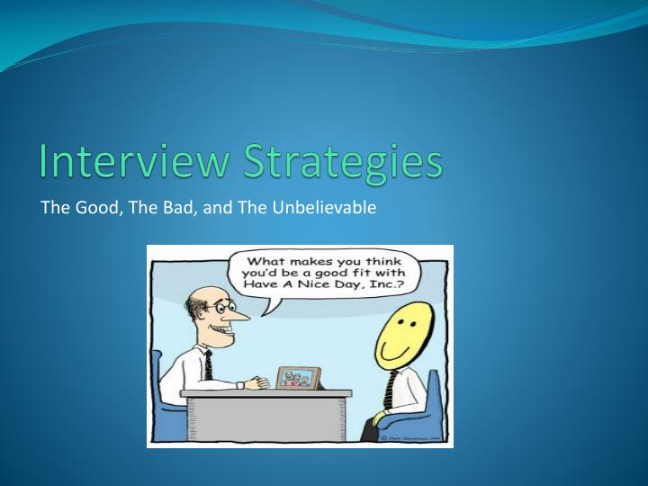 Interview Strategies