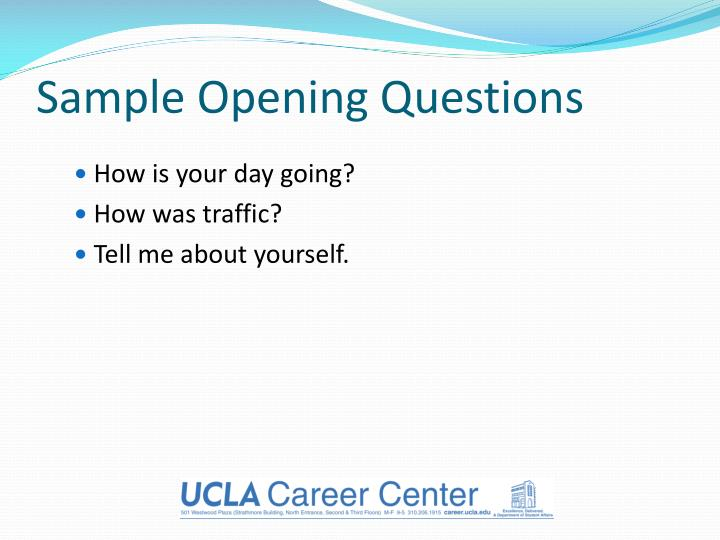 Sample Opening Questions