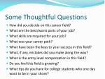 some thoughtful questions