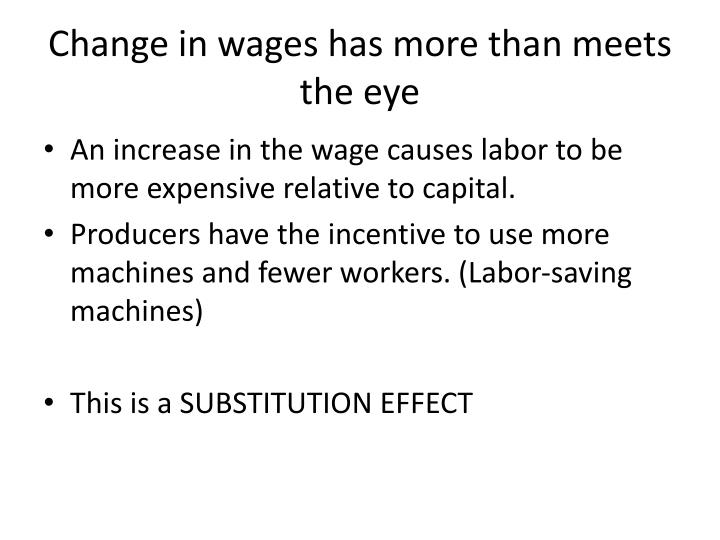 Change in wages has more than meets the eye
