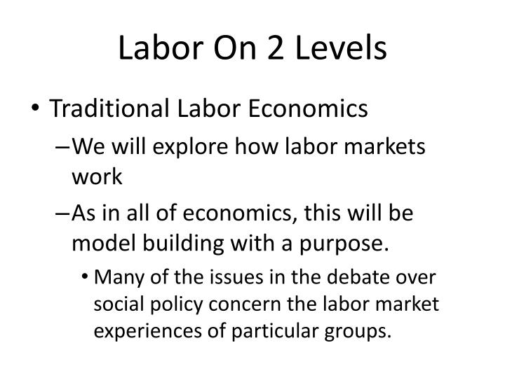 Labor on 2 levels