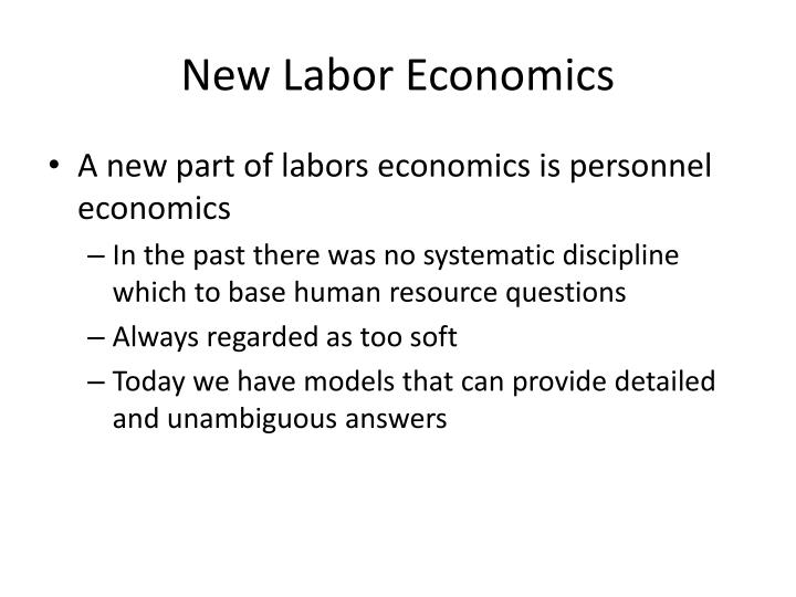New Labor Economics