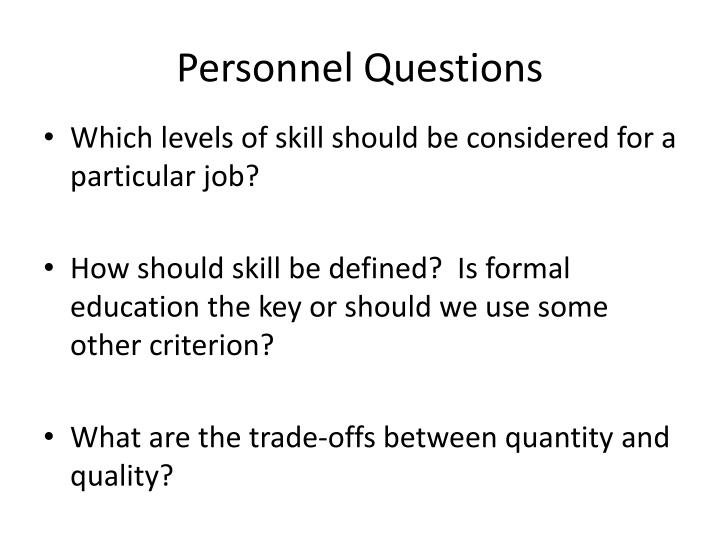 Personnel Questions