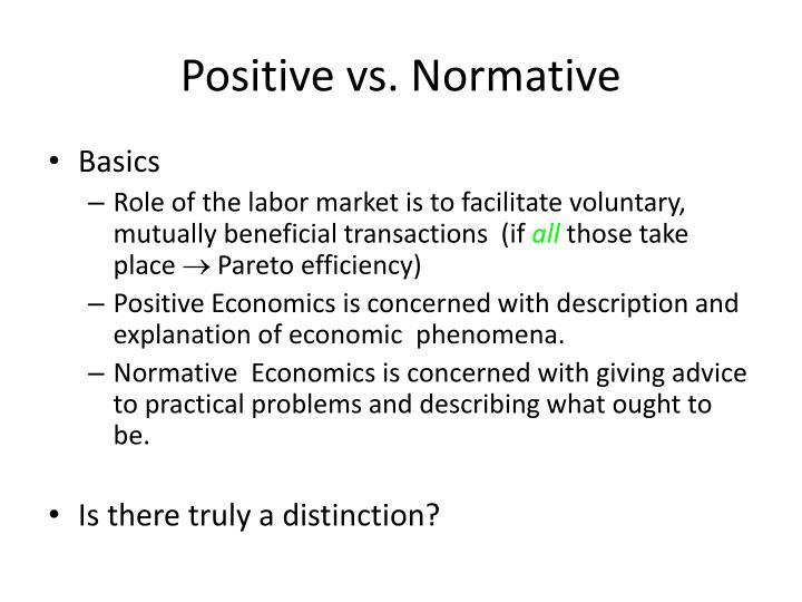 Positive vs. Normative