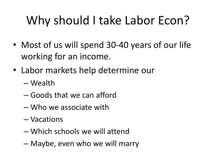 Why should i take labor econ