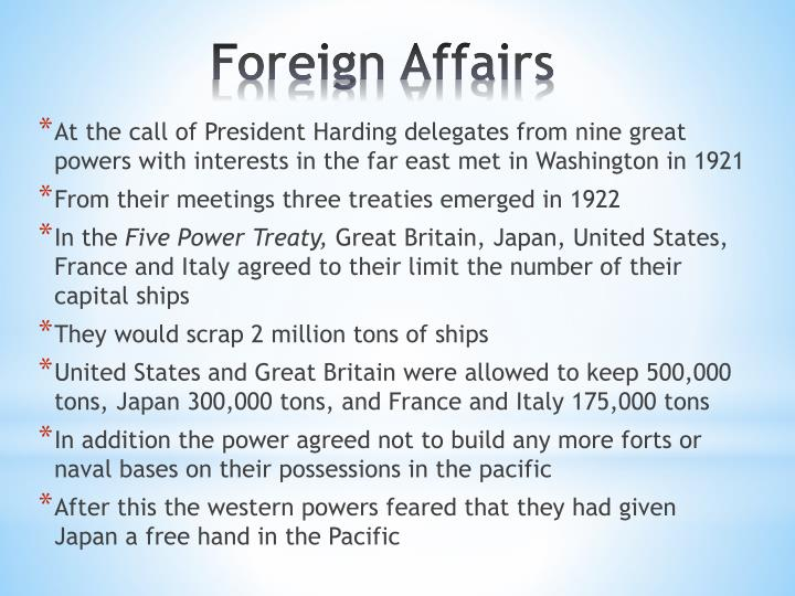 At the call of President Harding delegates from nine great powers with interests in the far east met in Washington in 1921