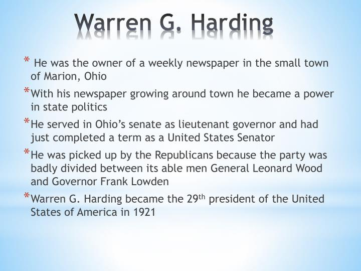 He was the owner of a weekly newspaper in the small town of Marion, Ohio