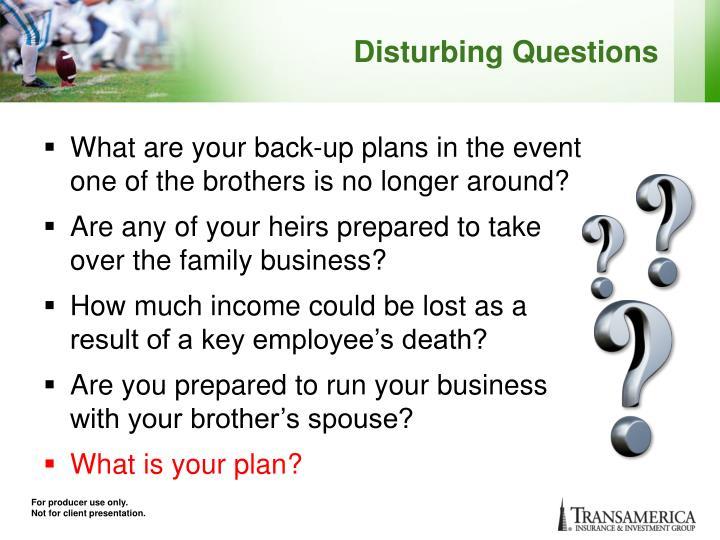 Disturbing Questions