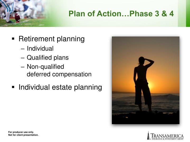 Plan of Action…Phase 3 & 4