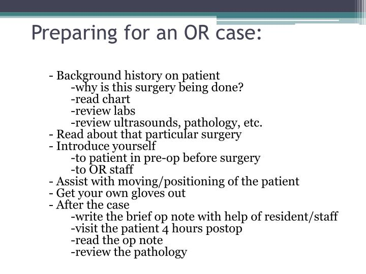 Preparing for an OR case: