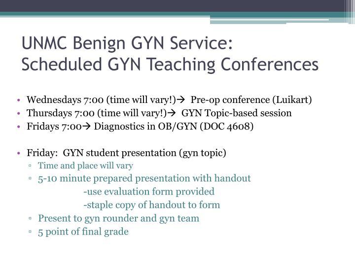 UNMC Benign GYN Service: