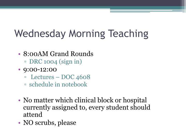 Wednesday Morning Teaching