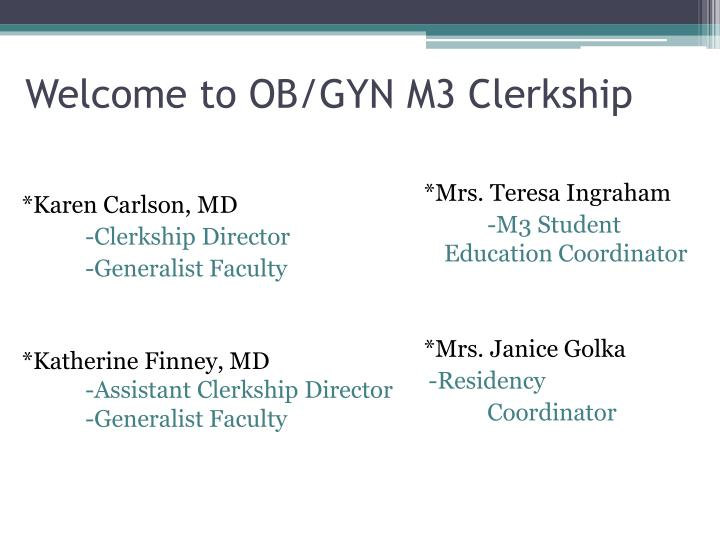 Welcome to OB/GYN M3 Clerkship